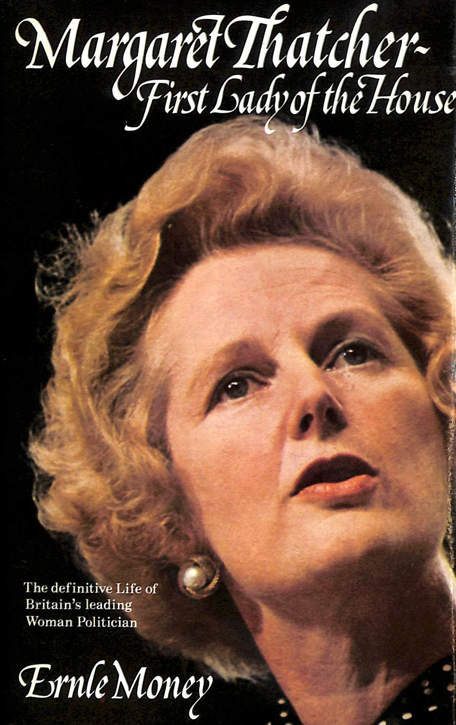 Image for Margaret Thatcher: First Lady Of The House