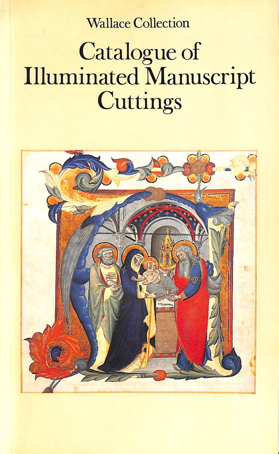 Image for Wallace Collection: Catalogue Of Illuminated Manuscript Cuttings