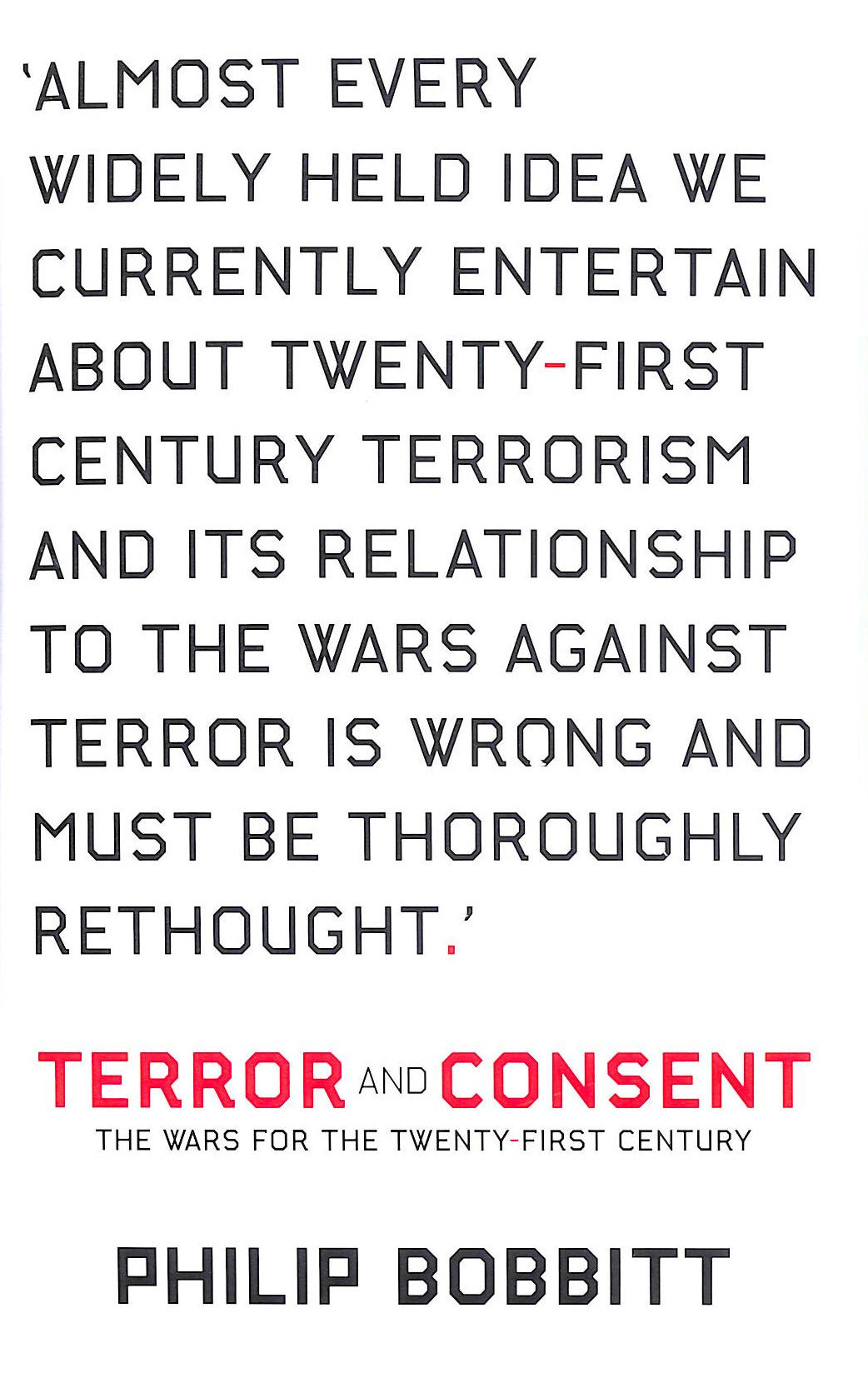 Image for Terror And Consent: The Wars For The Twenty-First Century