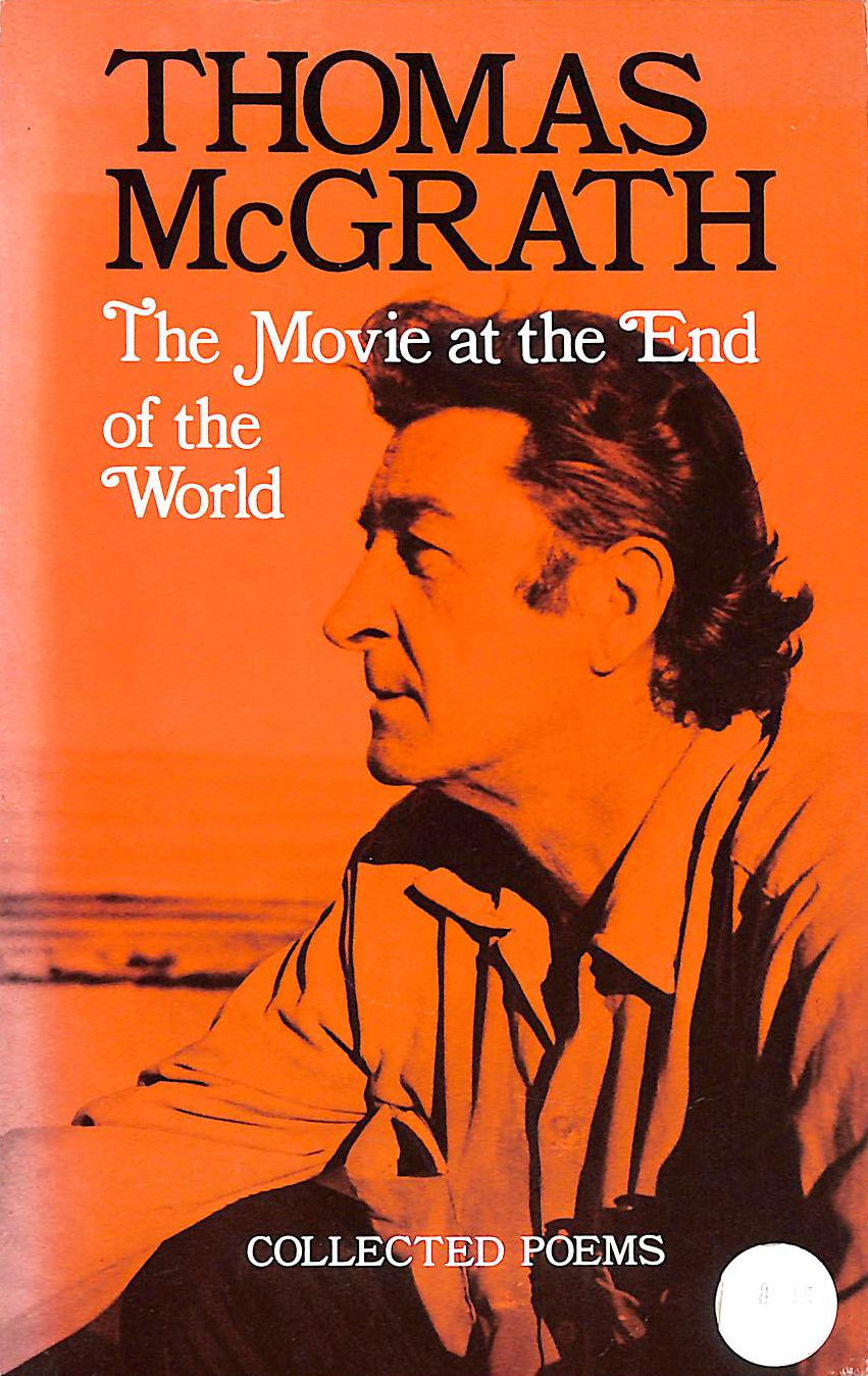 Image for The Movie At The End Of The World: Collected Poems
