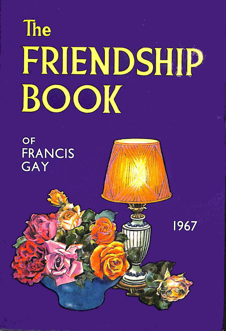 Image for The Friendship Book Of Francis Gay 1967