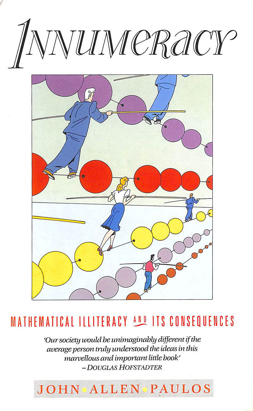 Image for Innumeracy: Mathematical Illiteracy And Its Consequences