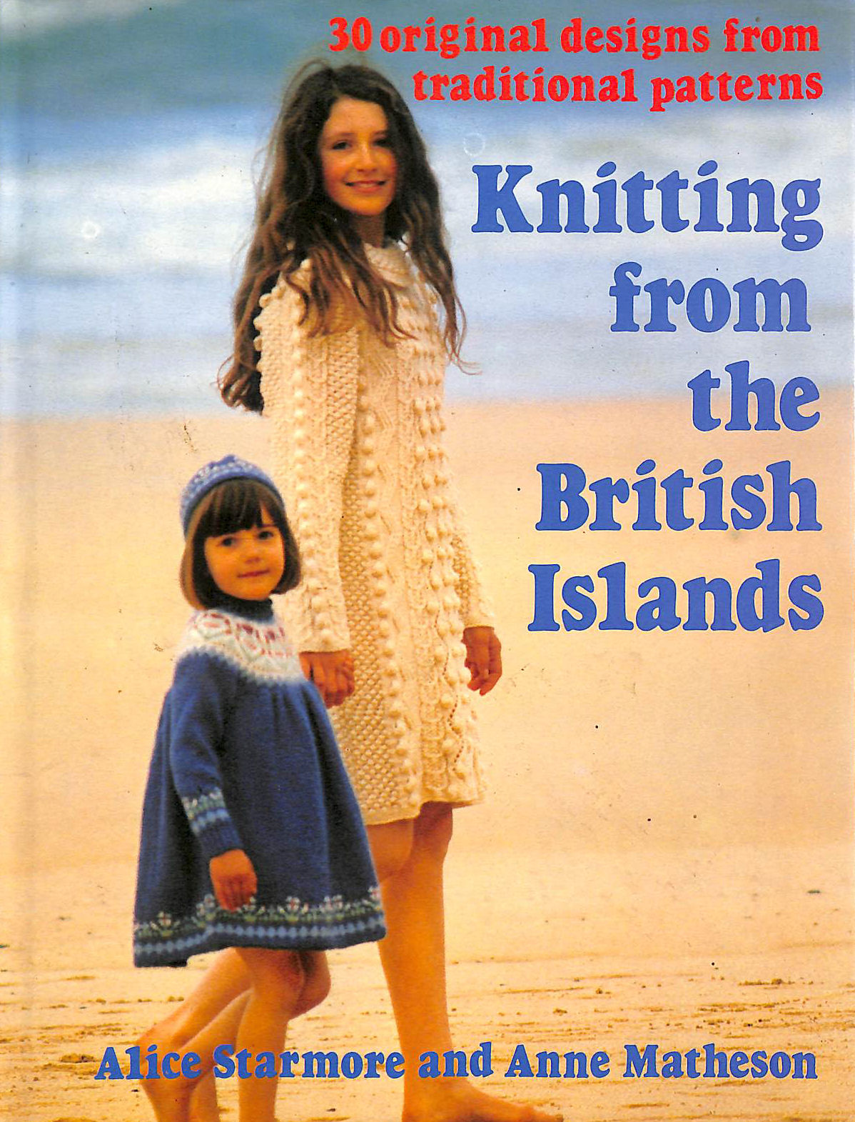 Image for Knitting From The British Isles: 30 Original designs from traditional patterns