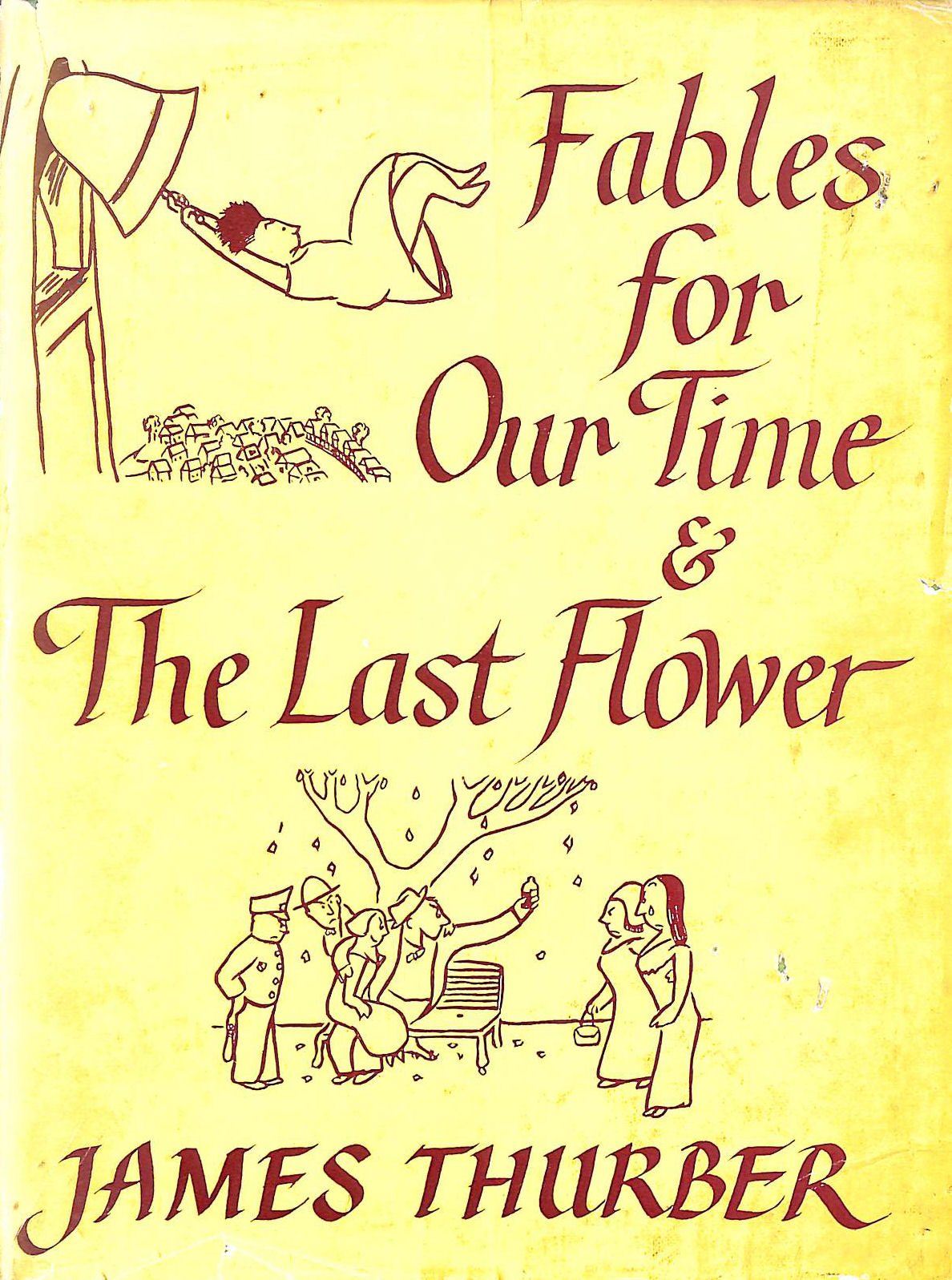 Image for Fables For Our Time & Famous Poems Illustrated And The Last Flower