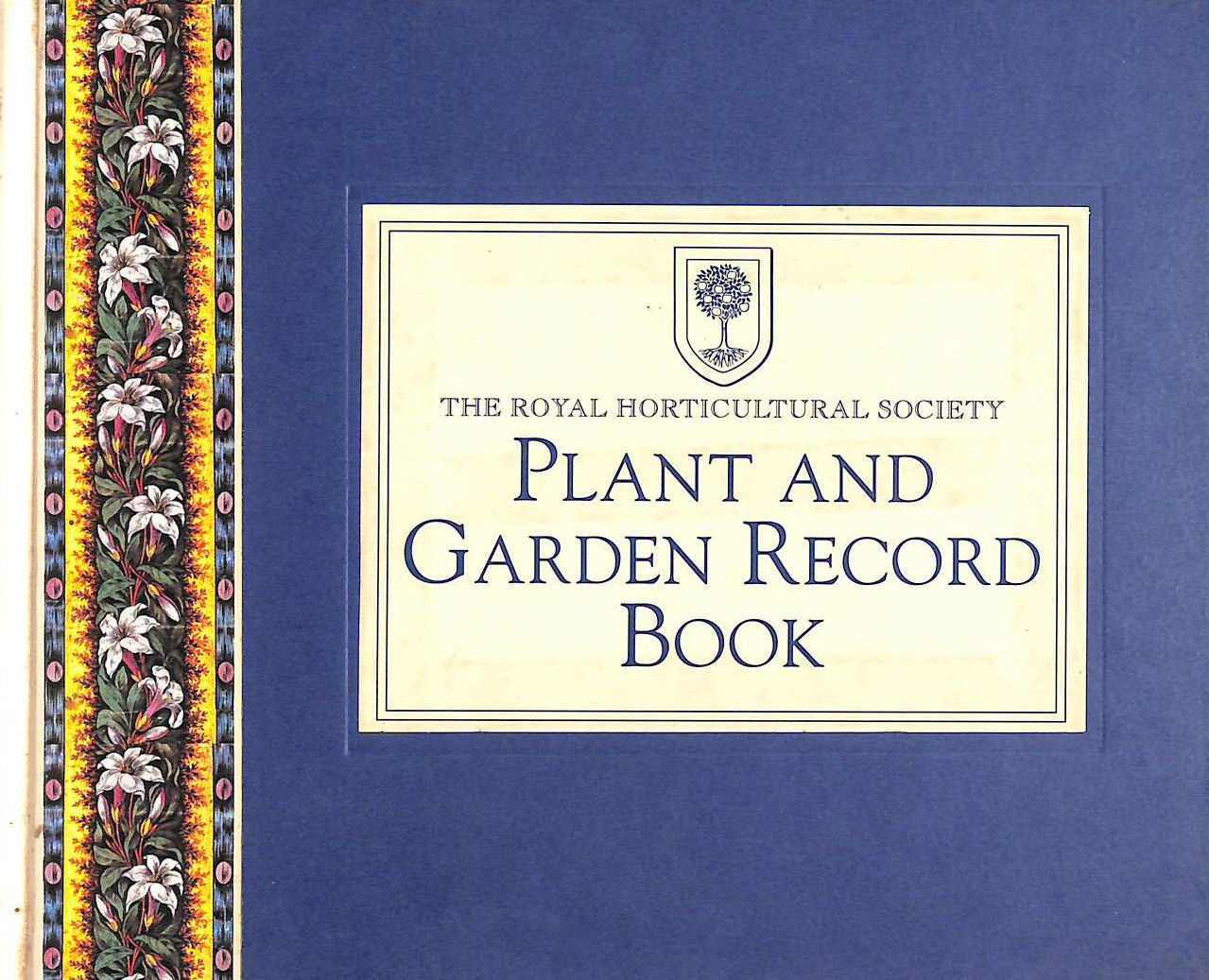 Image for Royal Horticultural Society Plant And Garden Record Book