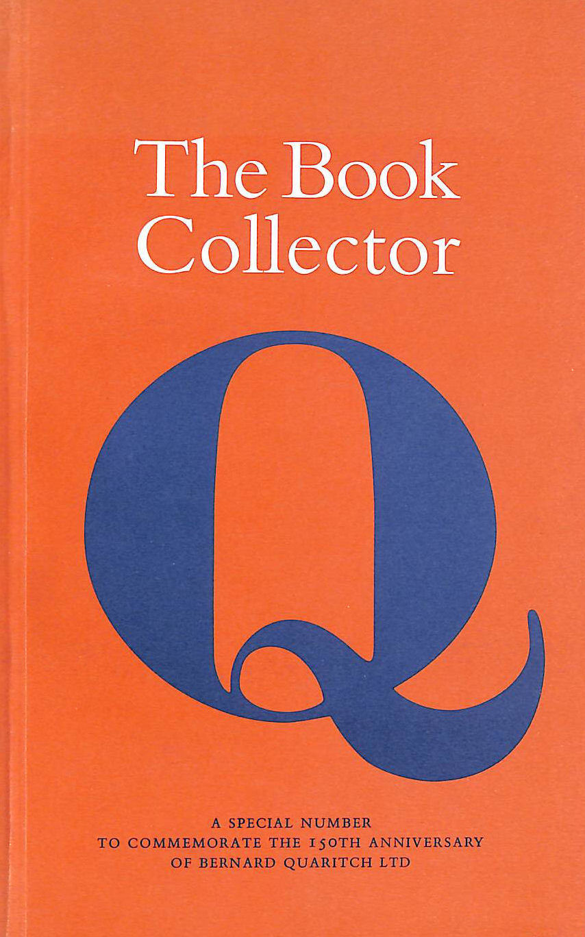 Image for The Book Collector A Special Number To Commemorate The 150Th Anniversary Of Bernard Quaritch Ltd.