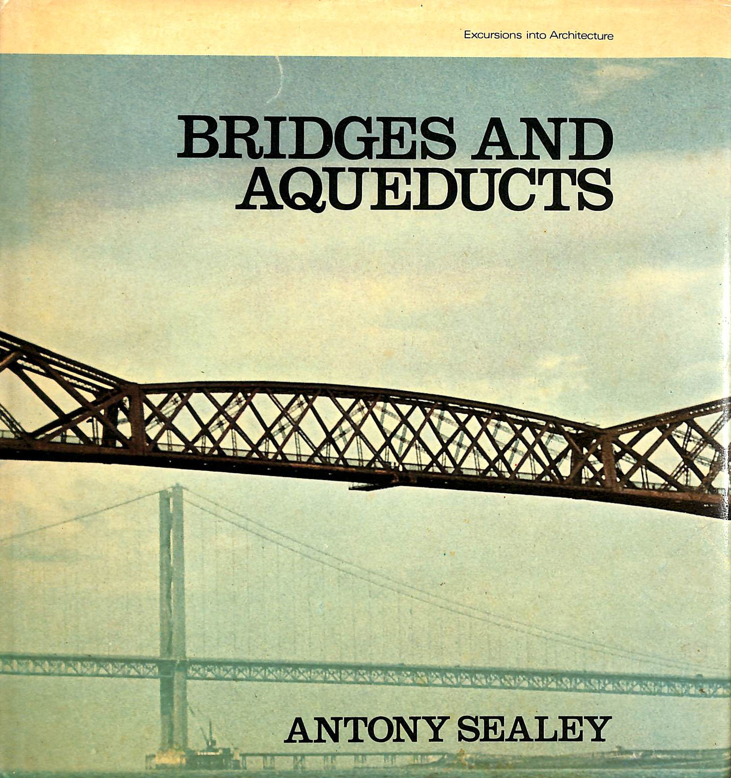 Image for Bridges And Aqueducts (Excursions Into Architecture)