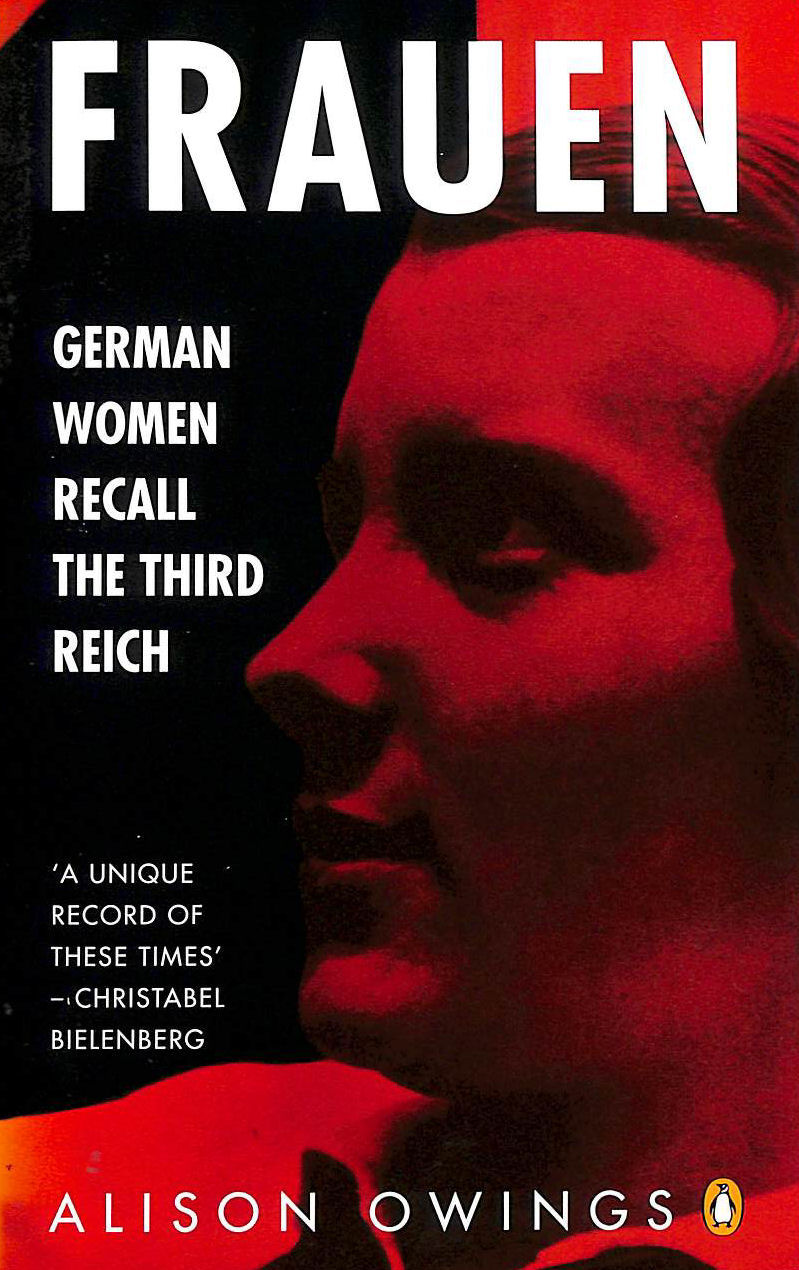 Image for Frauen: German Women Recall The Third Reich (Penguin History)
