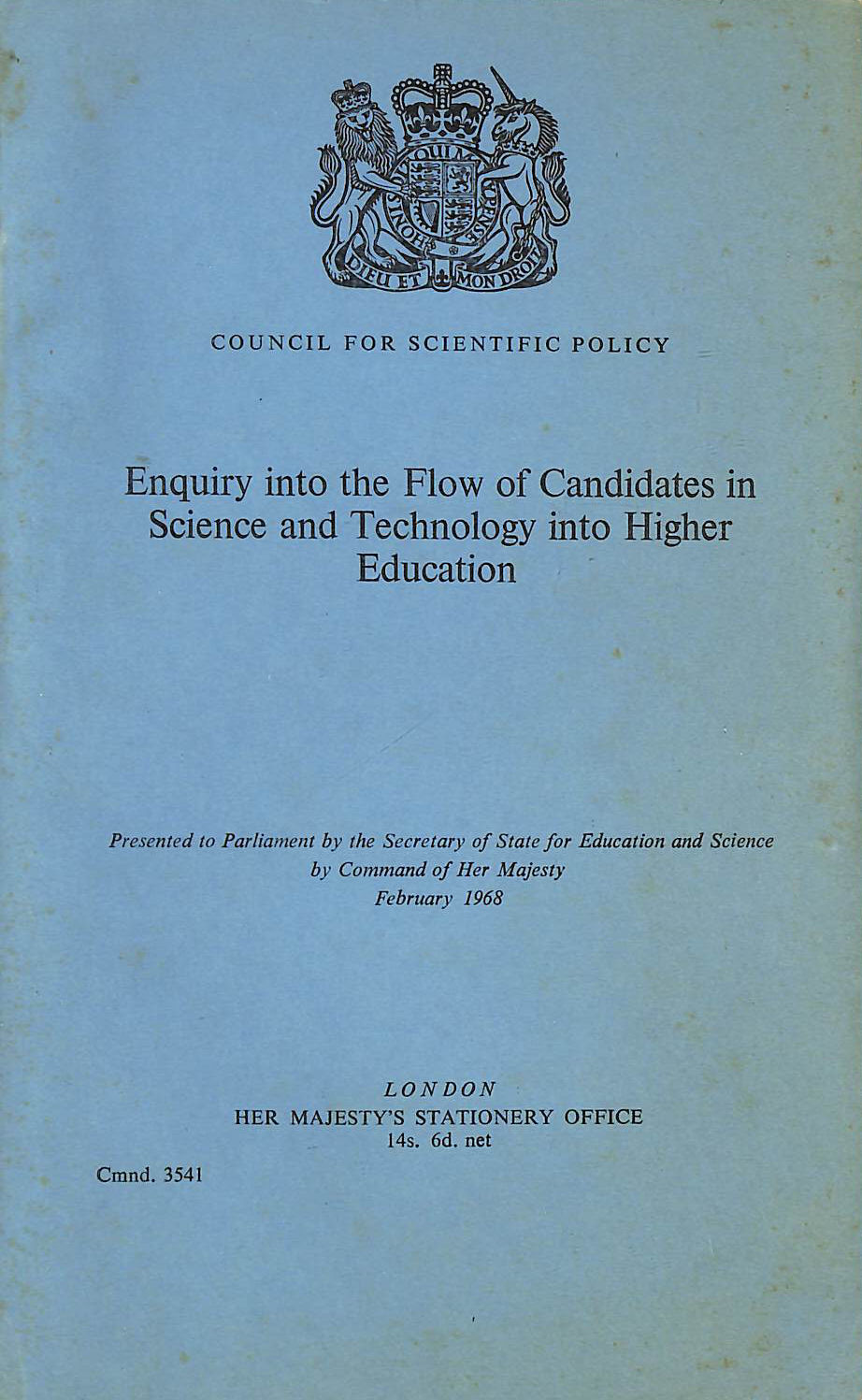 Image for Enquiry Into The Flow Of Candidates In Science And Technology Into Higher Education (Cmnd. 3541)