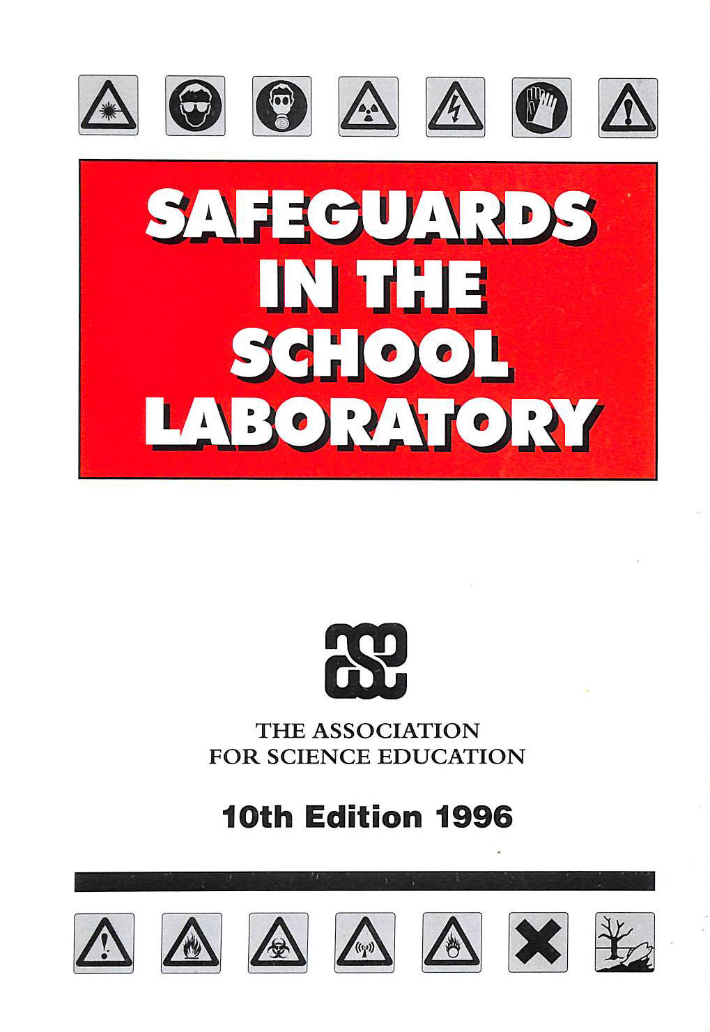 Image for Safeguards In The School Laboratory