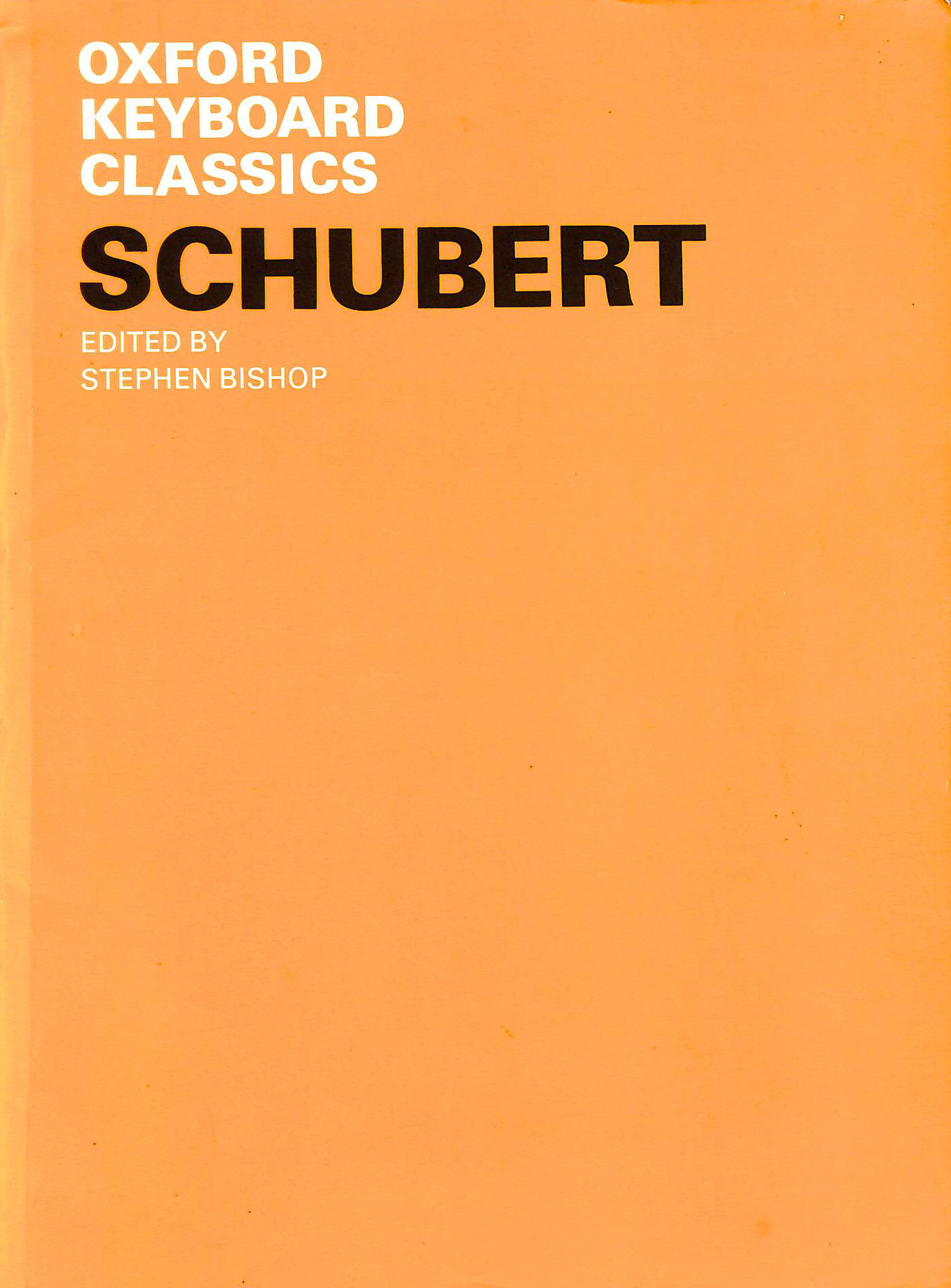 Image for Schubert. A Selection Edited And Annotated By Stephen Bishop With An Introduction By Howard Ferguson (Oxford Keyboard Classics)