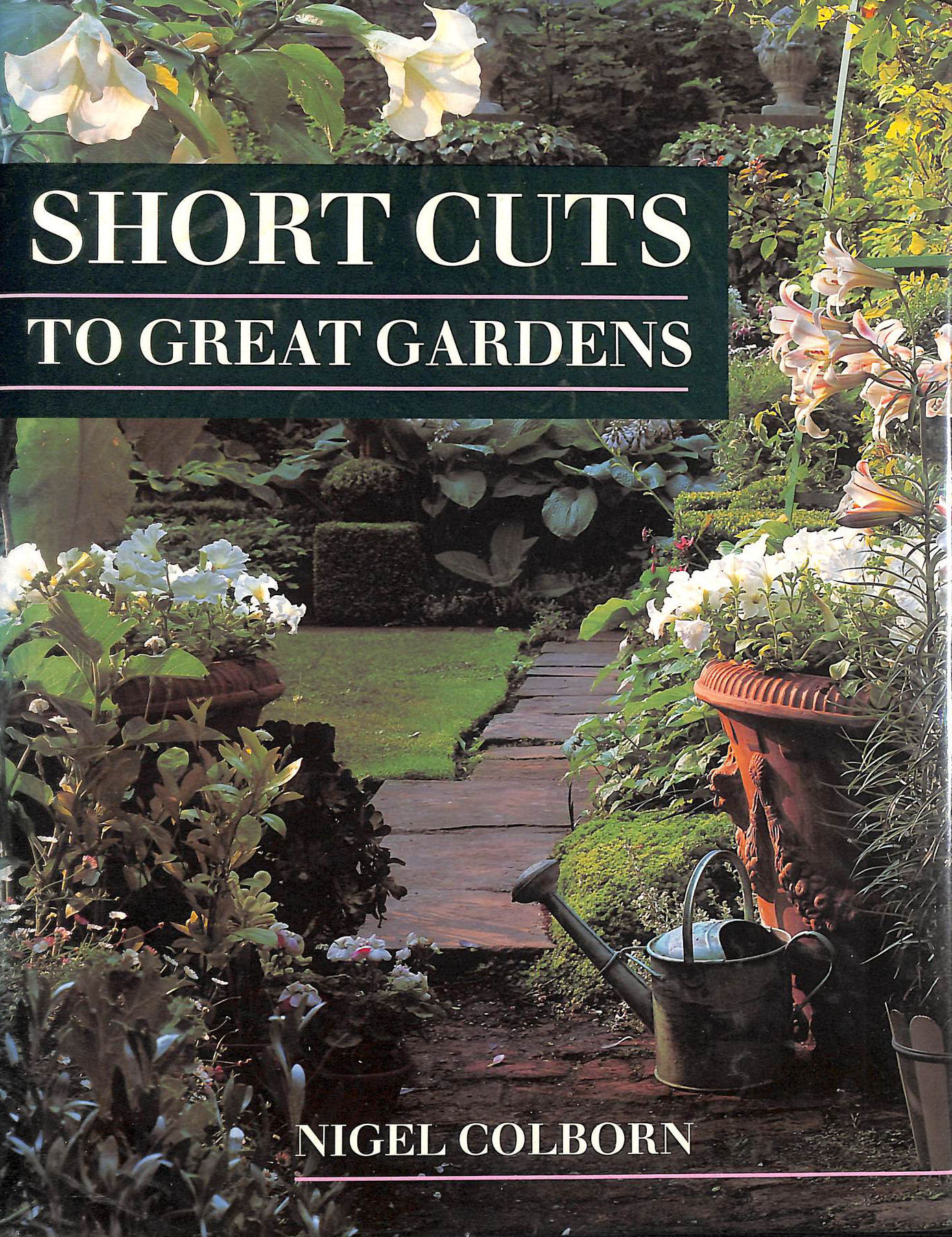 Image for Short Cuts To Great Gardens
