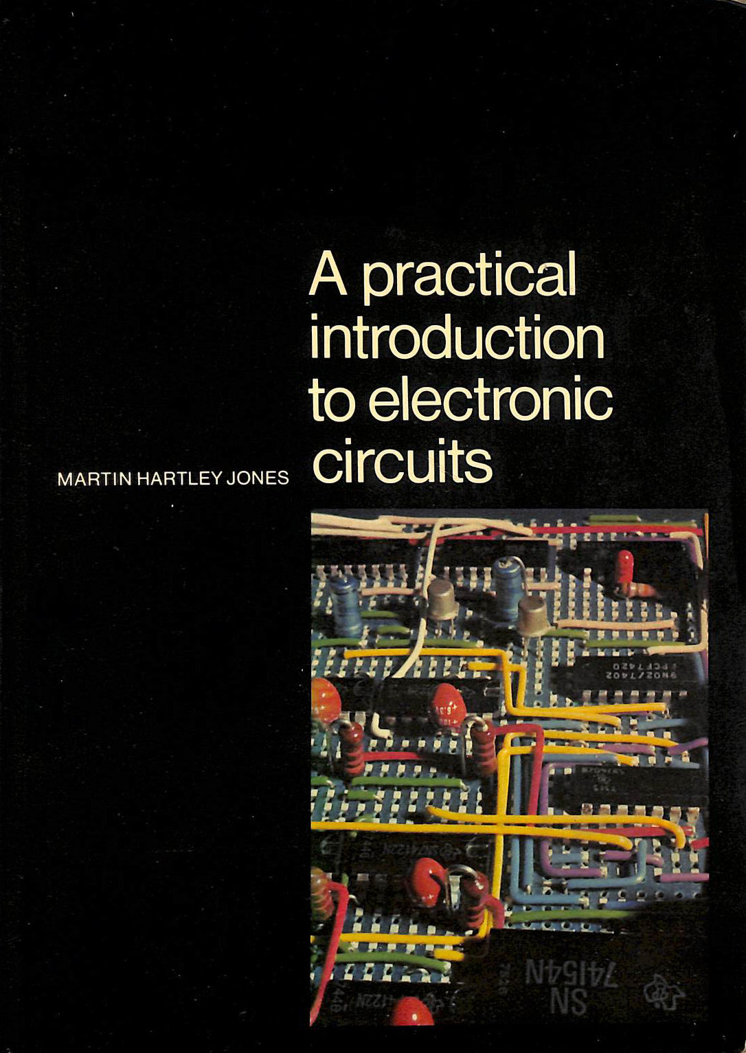 Image for A Practical Introduction To Electronic Circuits