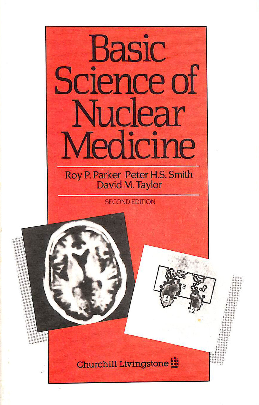 Image for Basic Science Of Nuclear Medicine