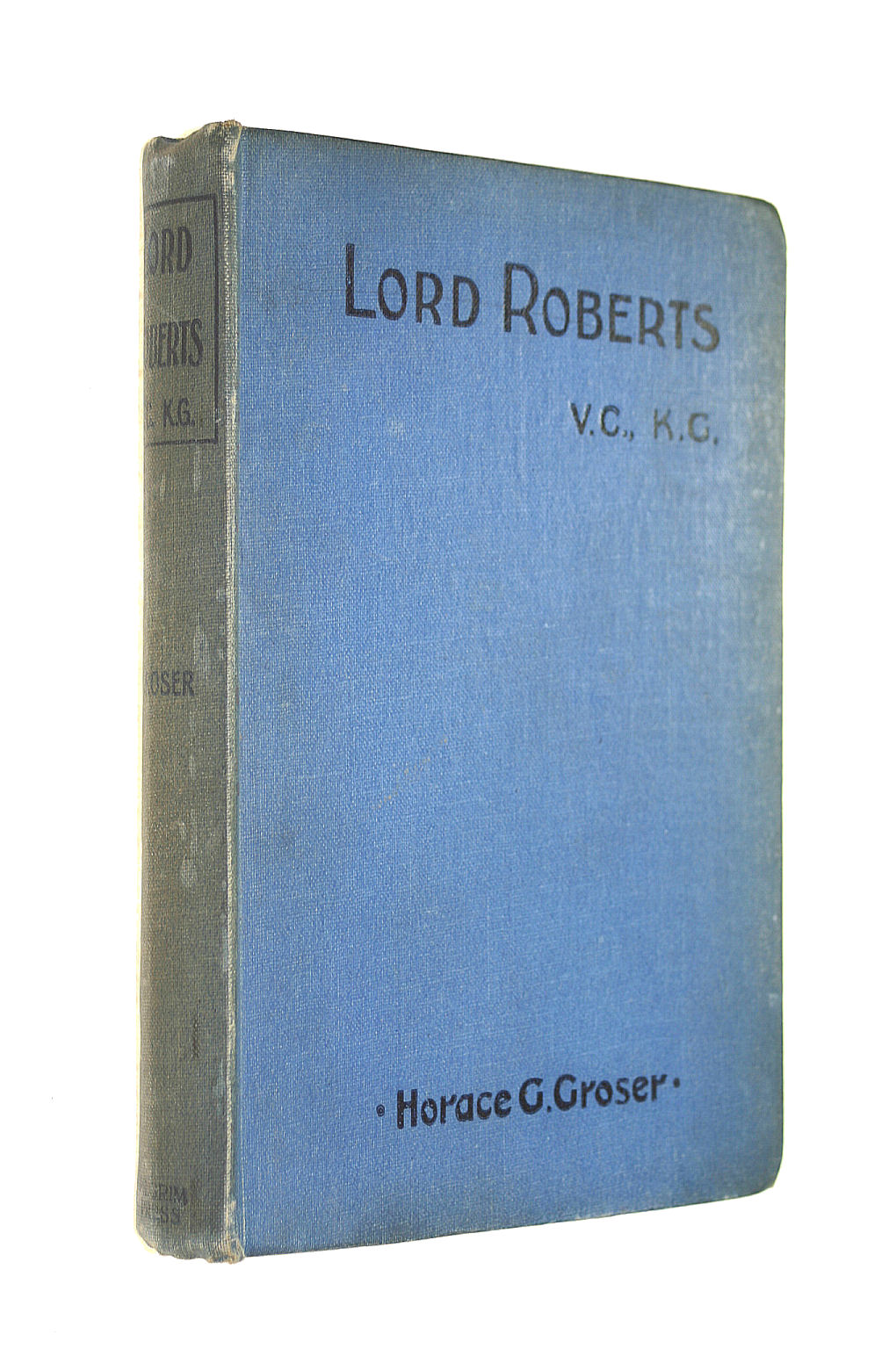Image for Lord Roberts, V.C., K.G: A Biographical Sketch
