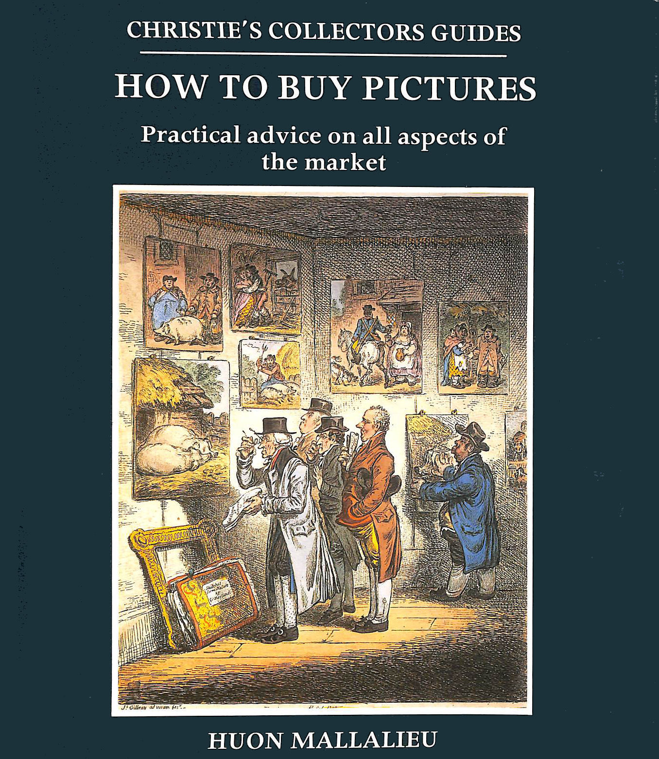 Image for How To Buy Pictures (Christie's Collectors Guides)