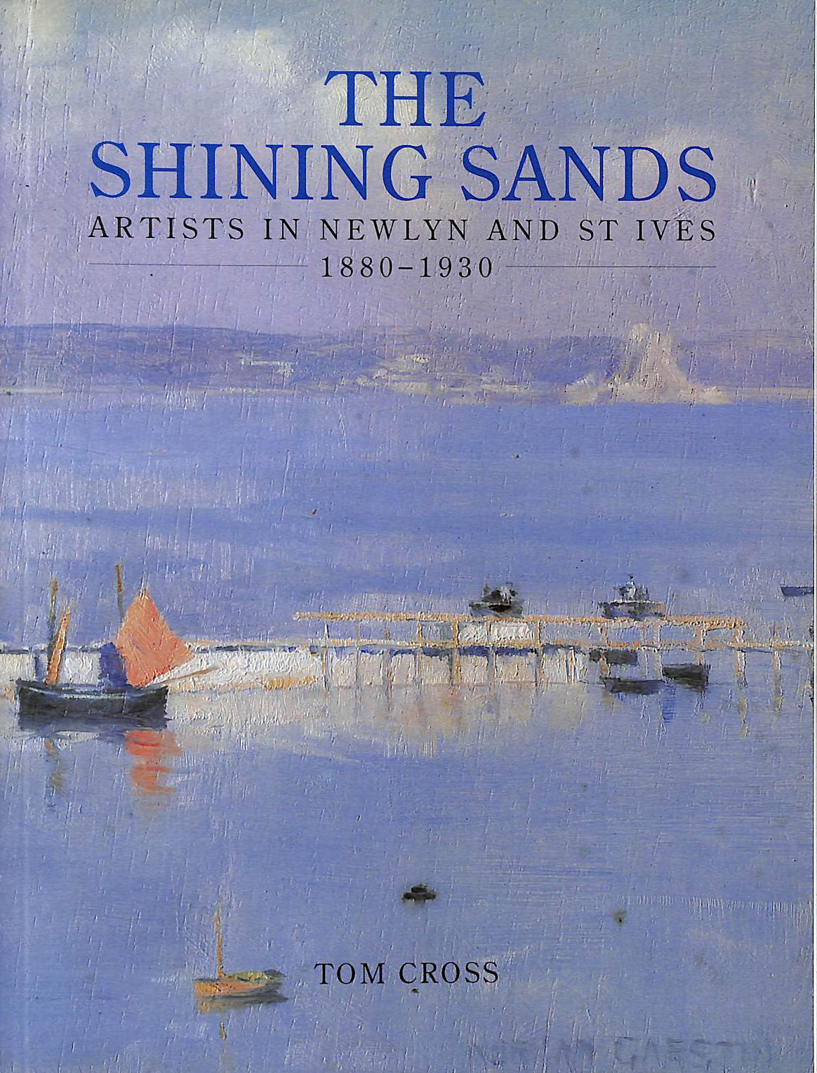 Image for Shining Sands: Artists In Newlyn And St Ives 1880-1930