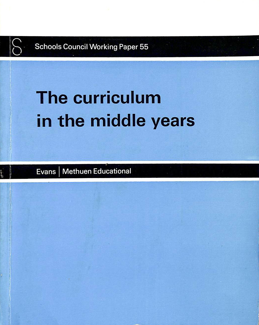 Image for Curriculum In The Middle Years (Working Papers / Schools Council)
