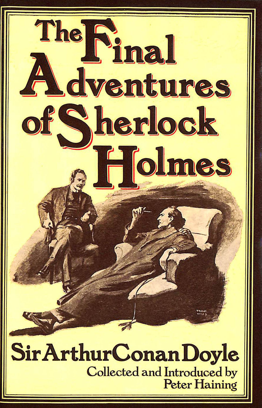 Image for The Final Adventures Of Sherlock Holmes