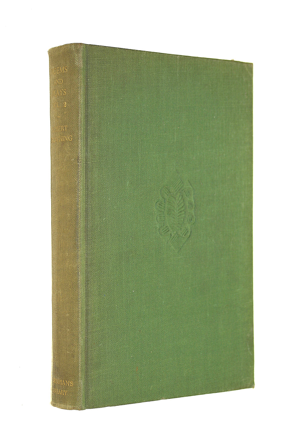 Image for The Poems & Plays Vol 2. Robert Browning 1844 - 1864. Everyman's Library No. 42