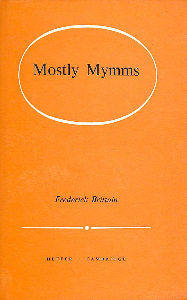 Image for Mostly Mymms: Tales And Sketches Of South Mymms And Elsewhere