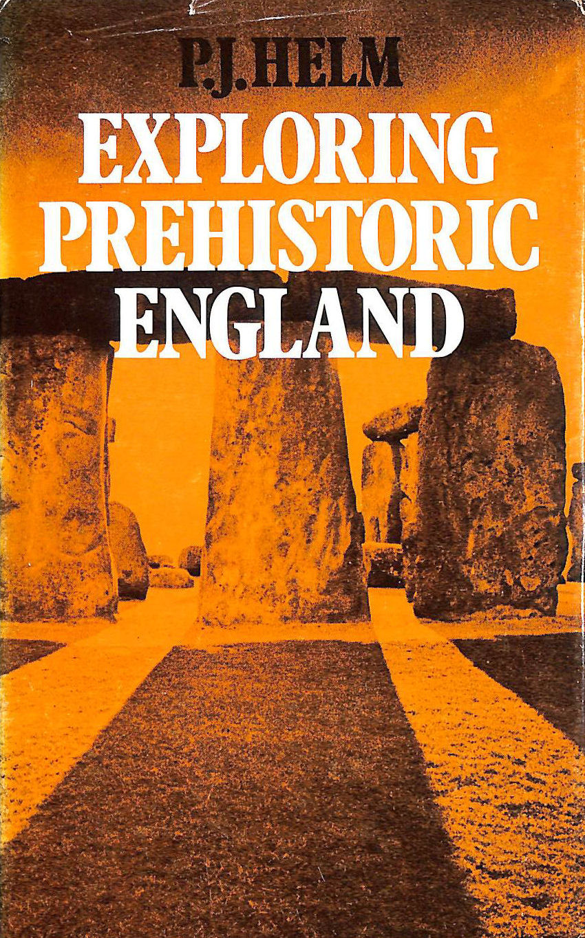 Image for Exploring Prehistoric England.