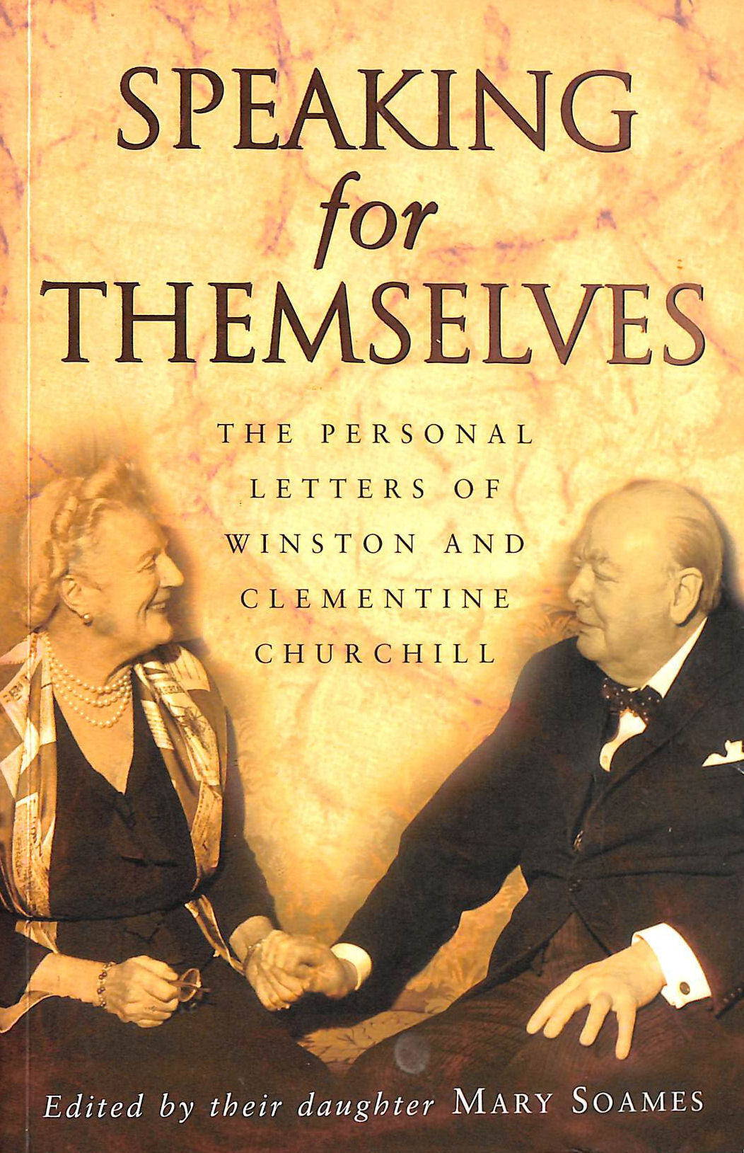 Image for Speaking For Themselves: The Personal Letters Of Winston And Clementine Churchill