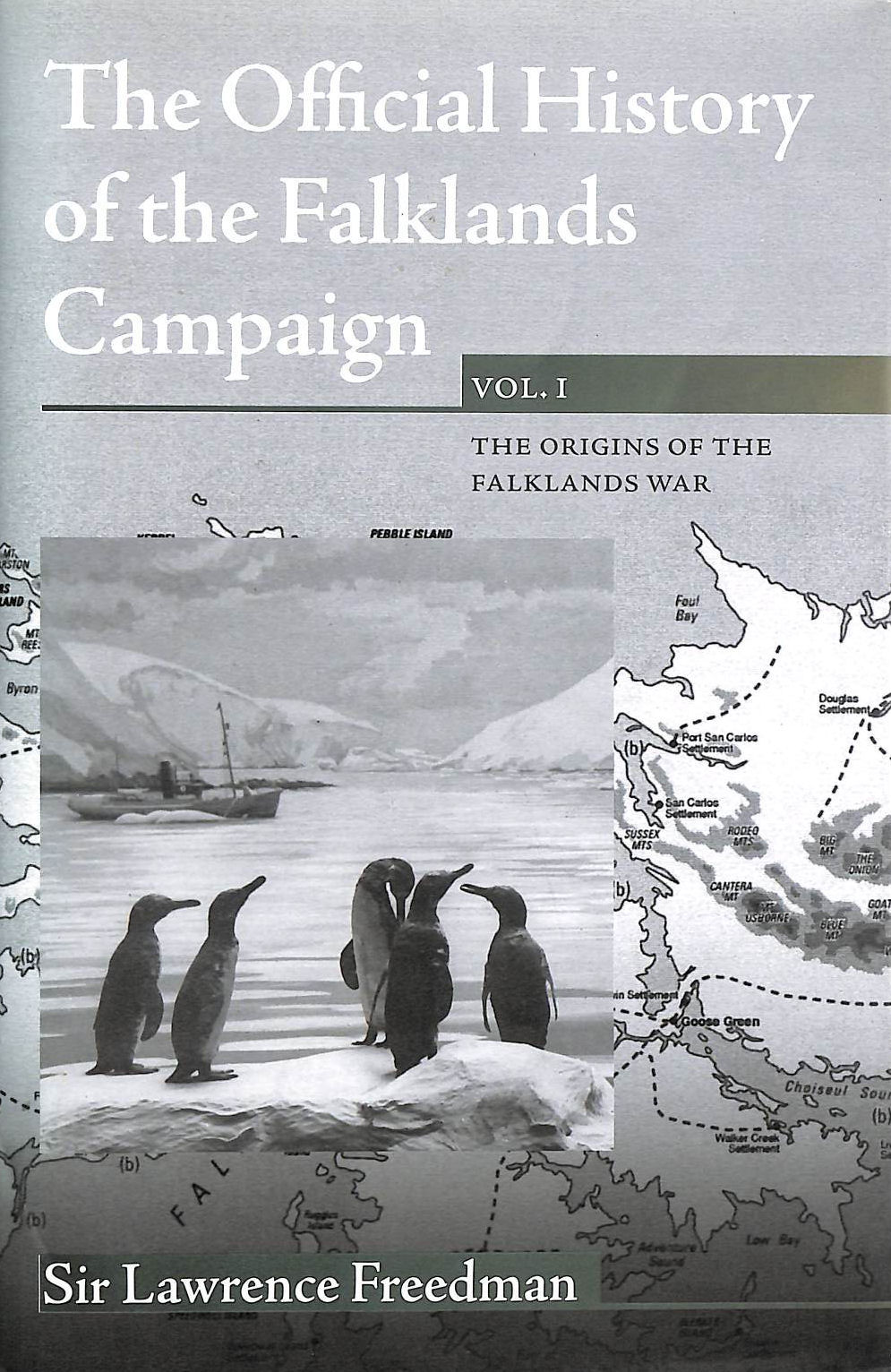 Image for The Official History Of The Falklands Campaign, Volume 1: The Origins Of The Falklands War: V. 1 (Government Official History Series)
