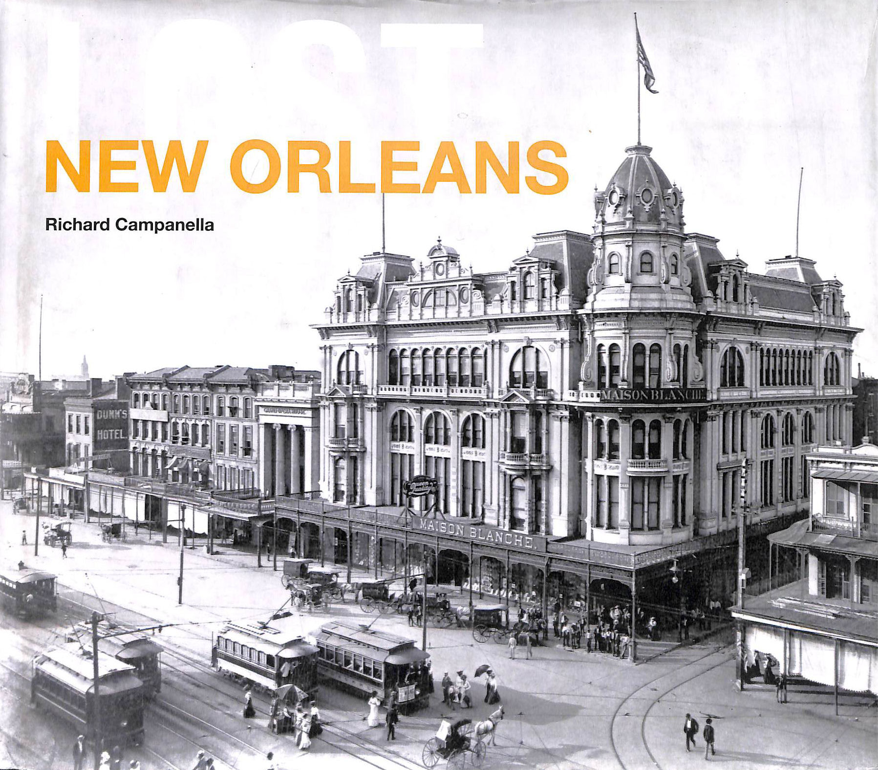 Image for Lost New Orleans (Lost Cities)
