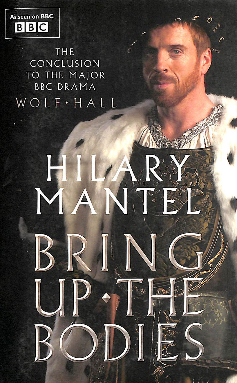 Image for Bring Up The Bodies (The Wolf Hall Trilogy)