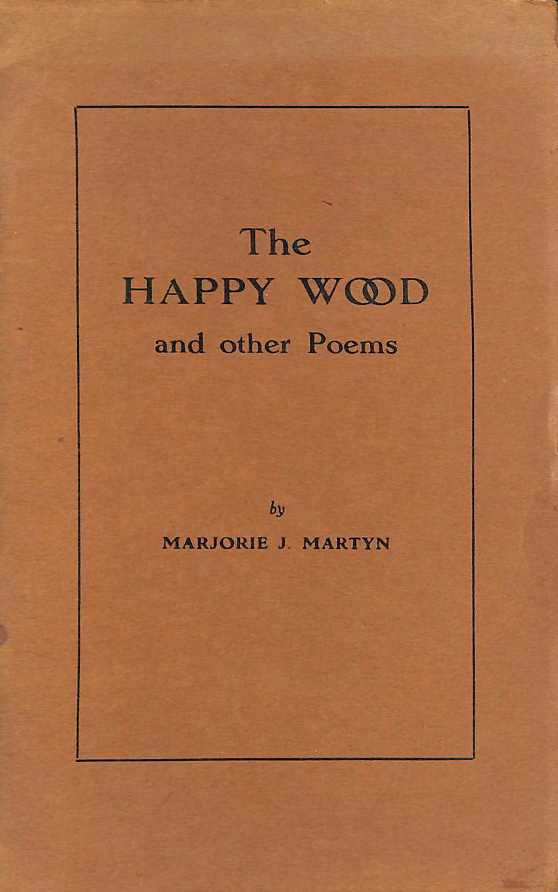 Image for The Happy Wood and other Poems