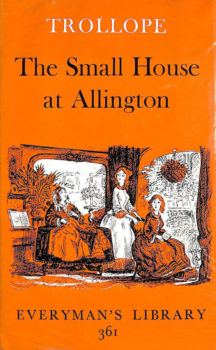 Image for Small House At Allington (Everyman's Library)