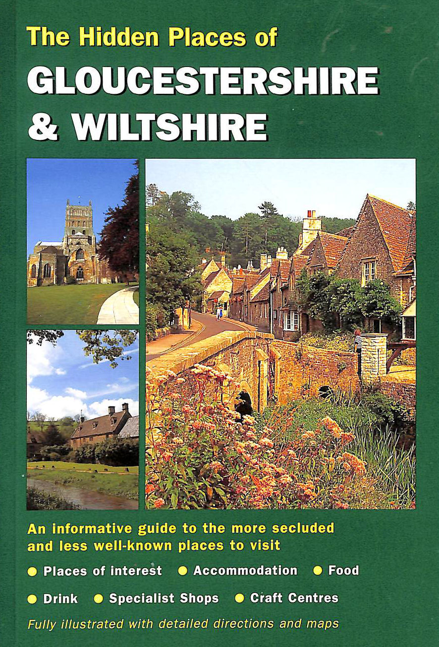 Image for The Hidden Places Of Gloucestershire And Wiltshire
