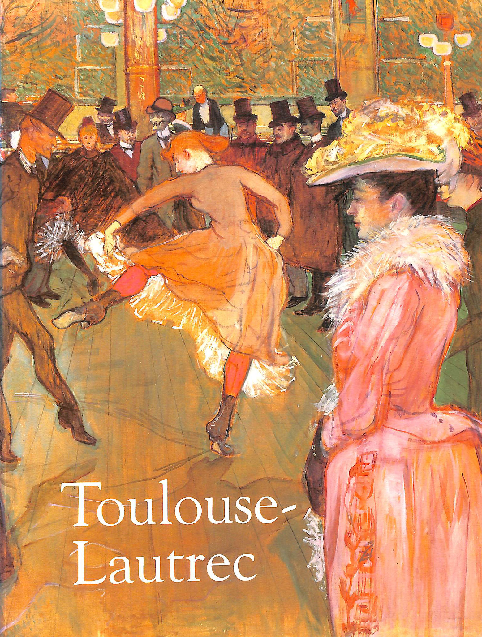 Image for Toulouse-Lautrec: Hayward Gallery, London, 10 October 1991 - 19 January 1992; Galeries Nationales Du Grand Palais, Paris, 21 February - 1 June 1992