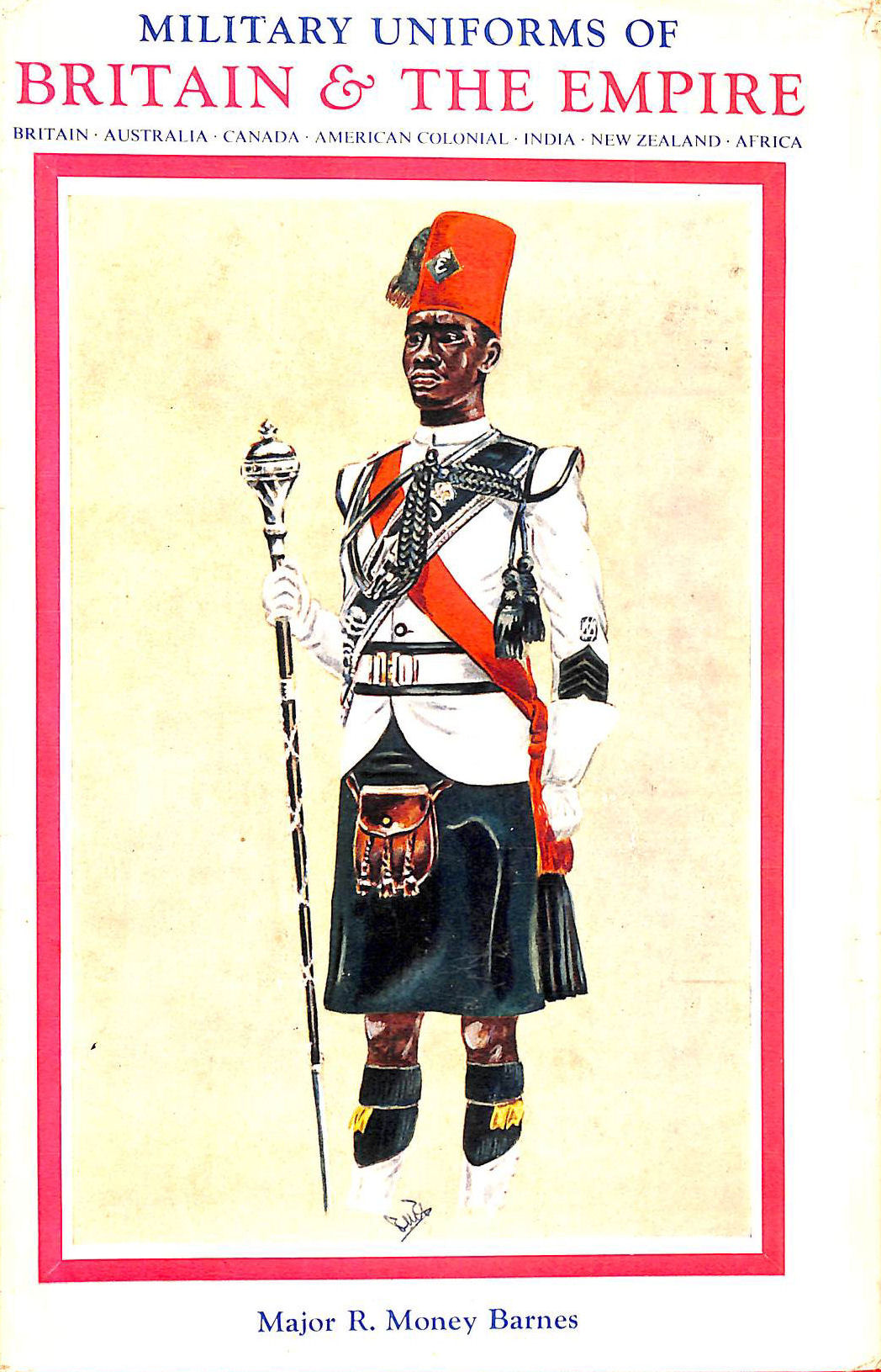 Image for Military Uniforms Of Britain And The Empire