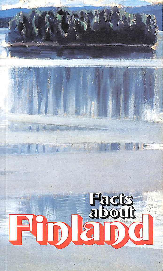 Image for Facts About Finland. 5Th Revised Edition. With Plates, Including A Map