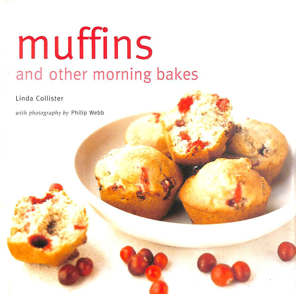 Image for Muffins And Other Morning Bakes (Baking Series)