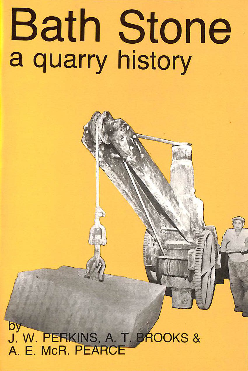Image for Bath Stone: A Quarry History