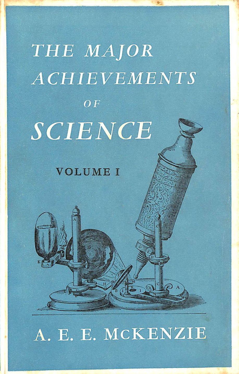 Image for The Major Achievements Of Science. Volume One Only