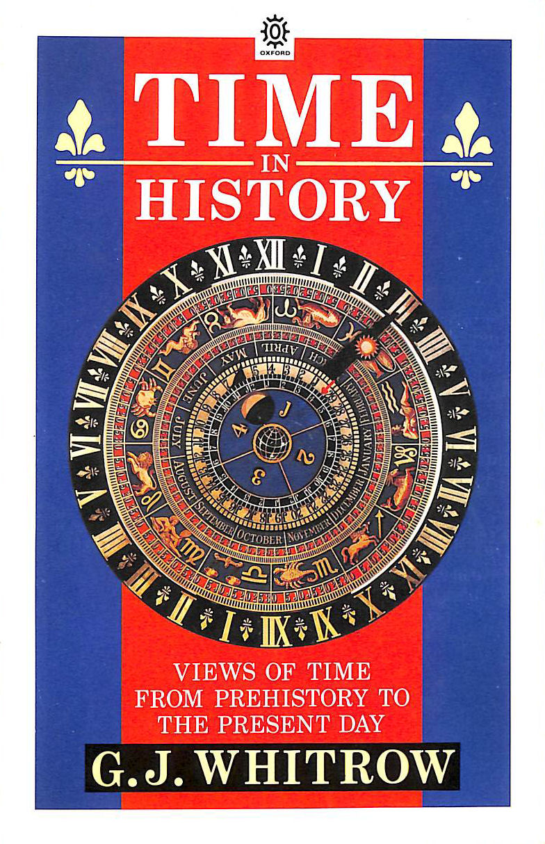 Image for Time In History: Views Of Time From Prehistory To The Present Day