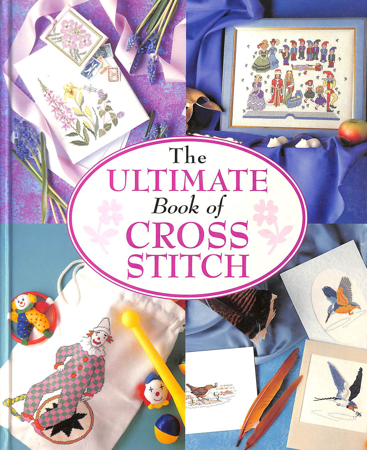Image for The Ultimate Book Of Cross Stitch