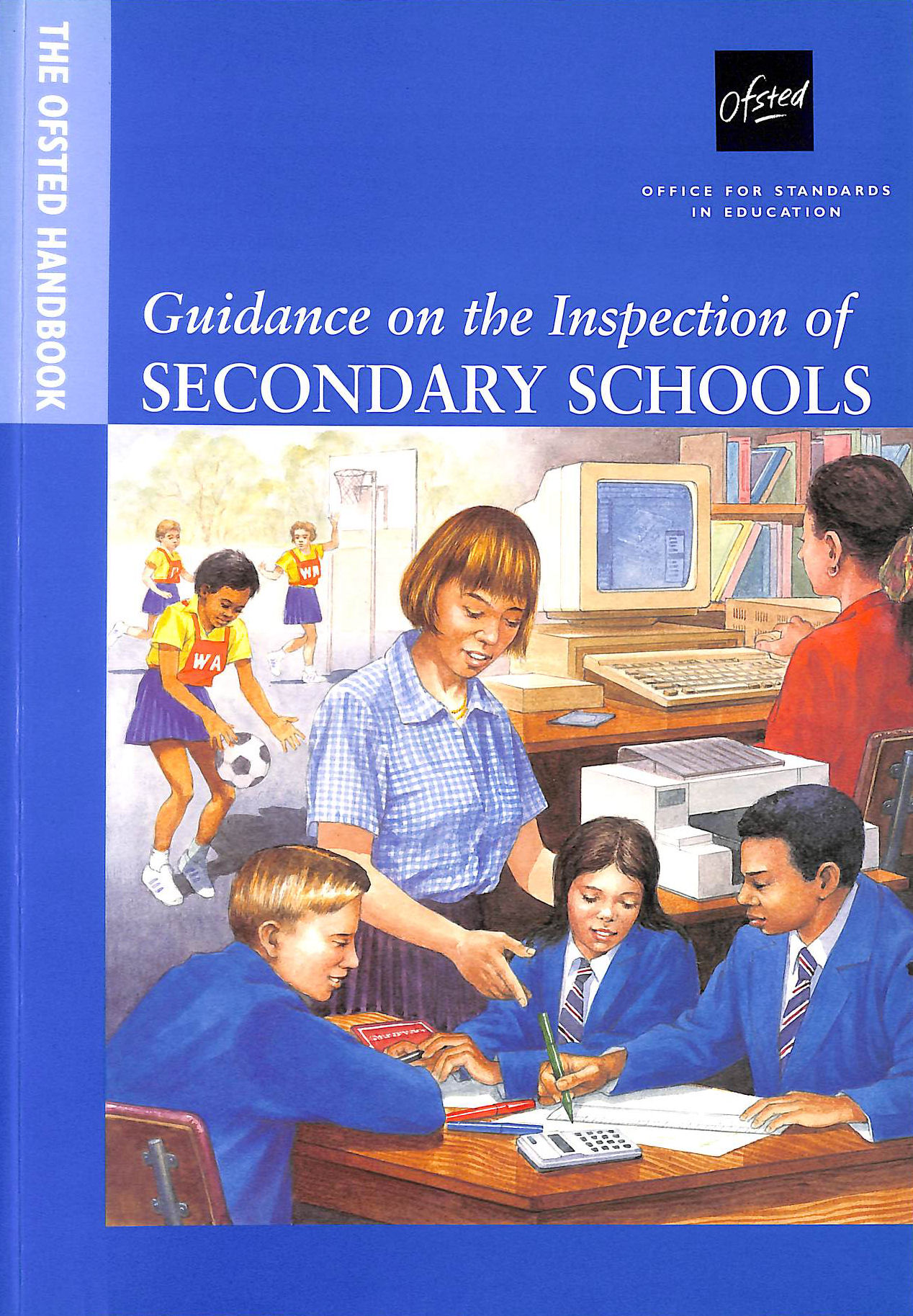 Image for The Ofsted Handbook: Guidance On The Inspection Of Secondary Schools