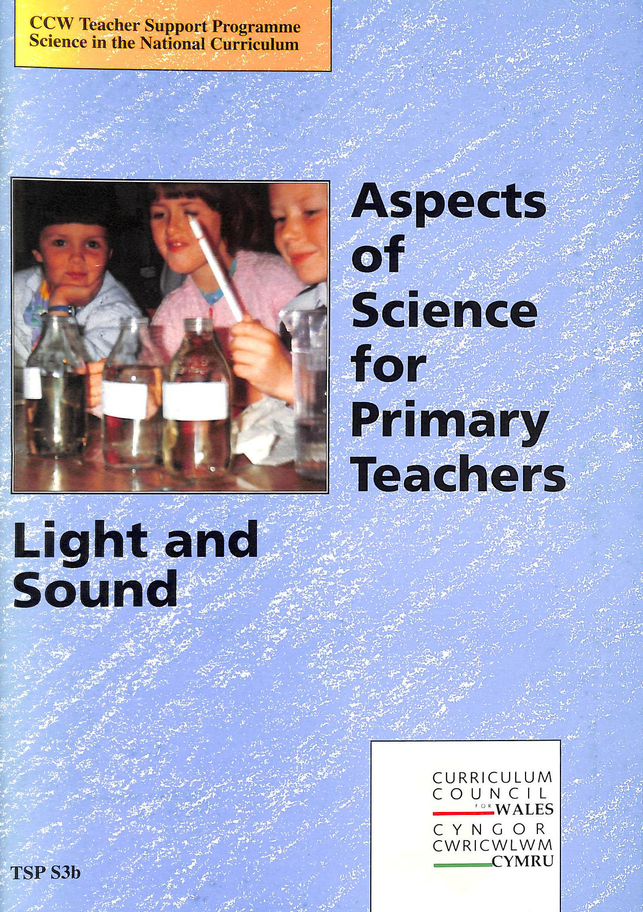 Image for Aspects Of Science For Primary Teachers (Ccw Teacher Support Programme : Science In The National Curriculum)