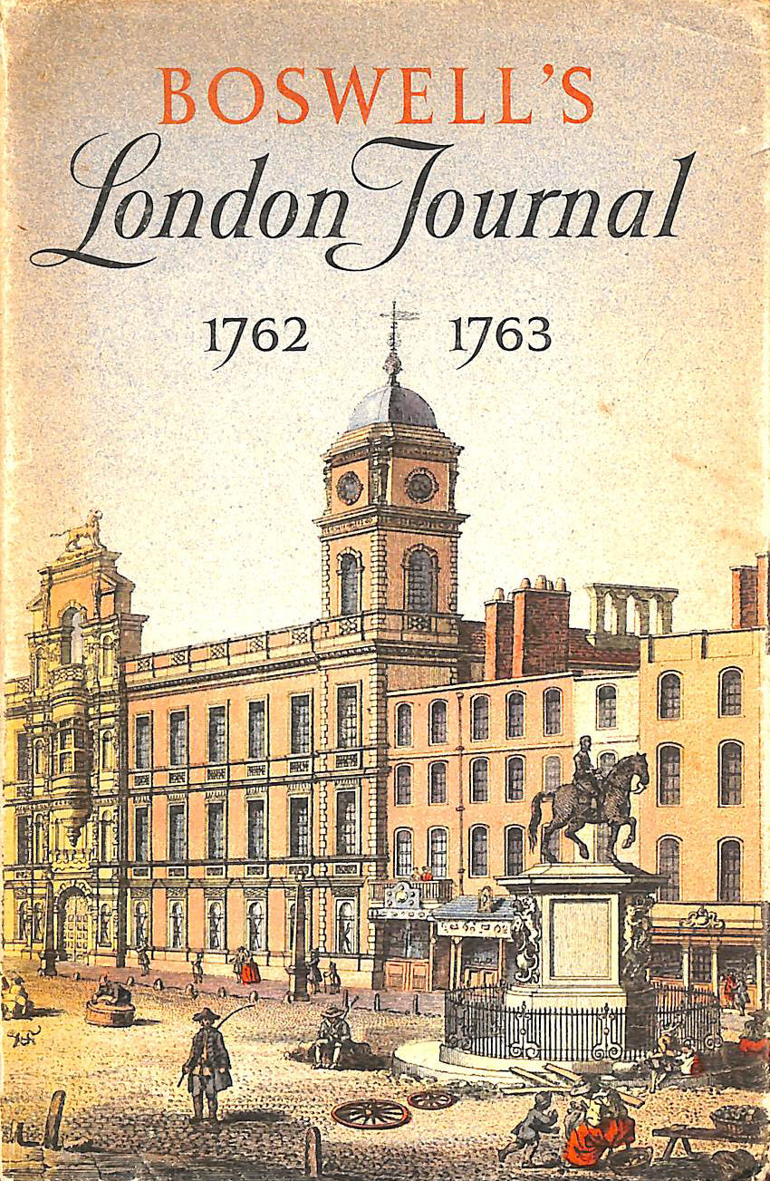 Image for Boswell's London Journal 1762-1763. As First Published In 1950 From The Original Mss