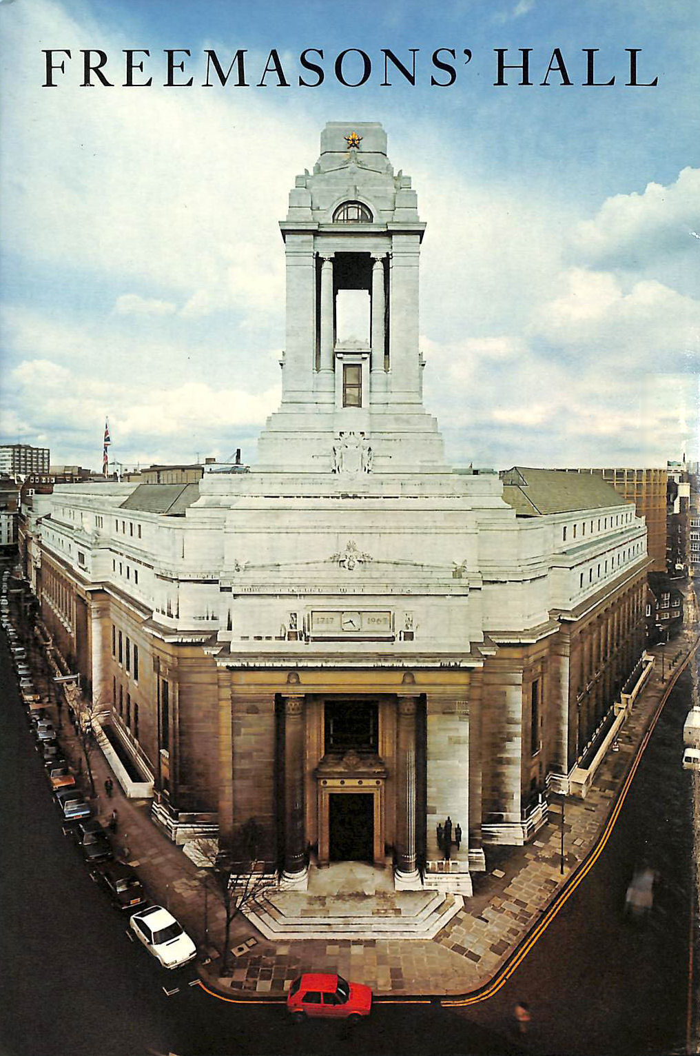 Image for Freemasons' Hall: The Home And Heritage Of The Craft
