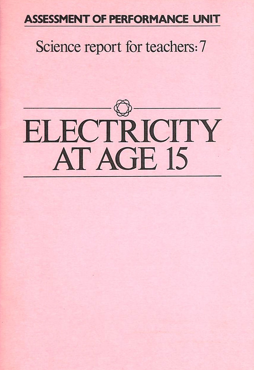 Image for Electricity At Age 15 (Science Report For Teachers)