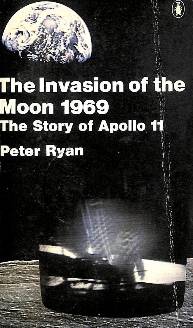 Image for Invasion Of The Moon, 1969: Story Of Apollo 11 (Pelican S.)