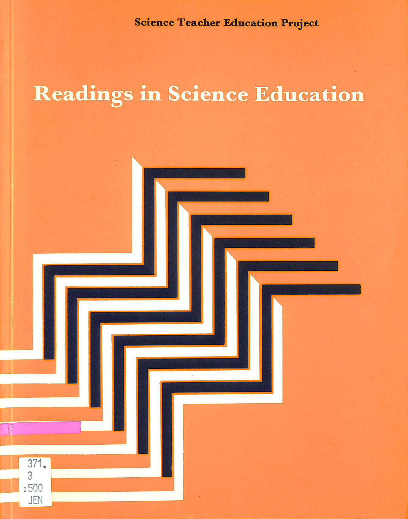 Image for Readings In Science Education (Science Teacher Education Project)