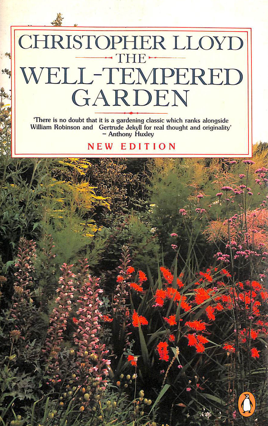 Image for The Well-Tempered Garden: New And Revised Edition (Penguin Gardening)