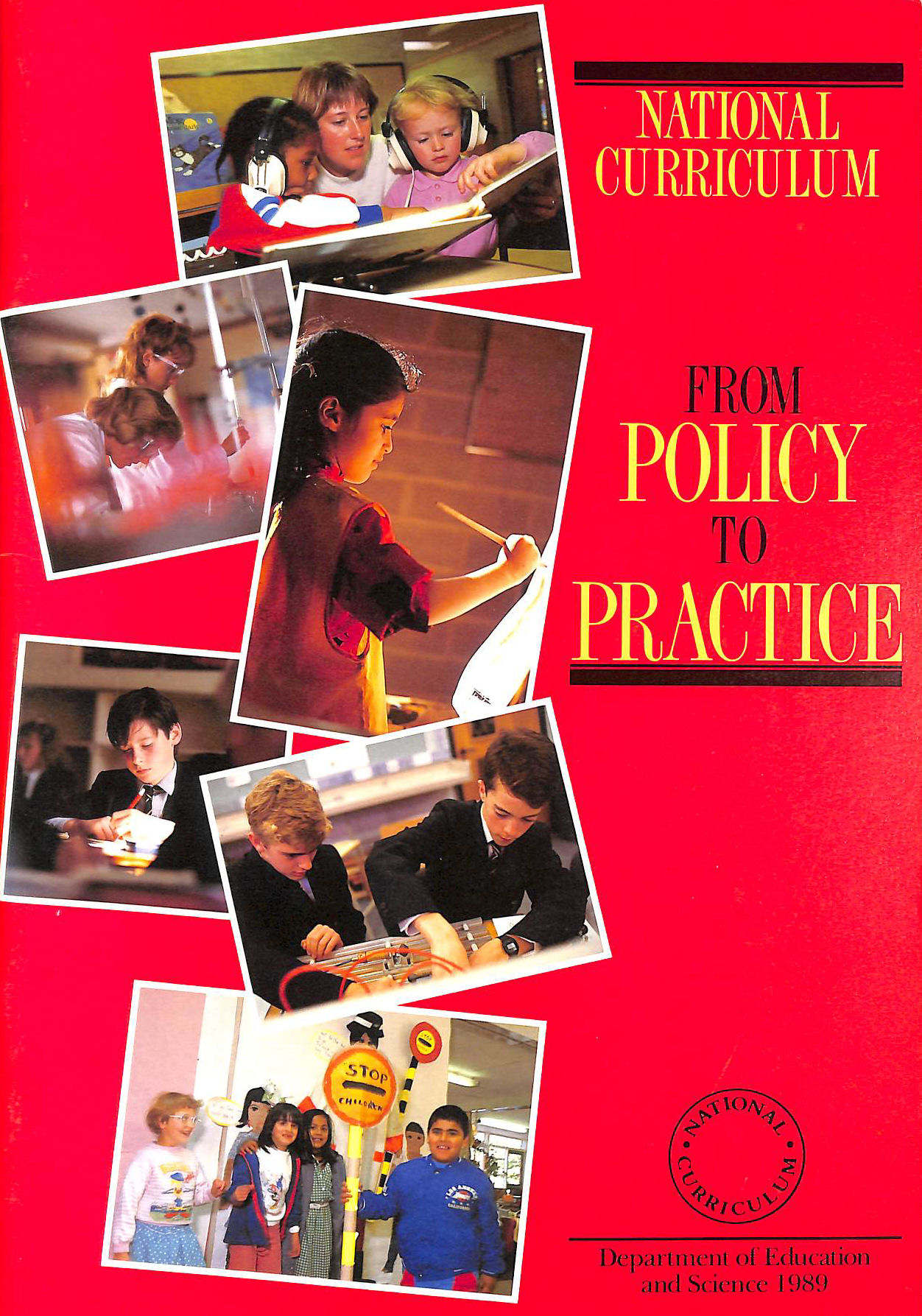 Image for National Curriculum: From Policy To Practice